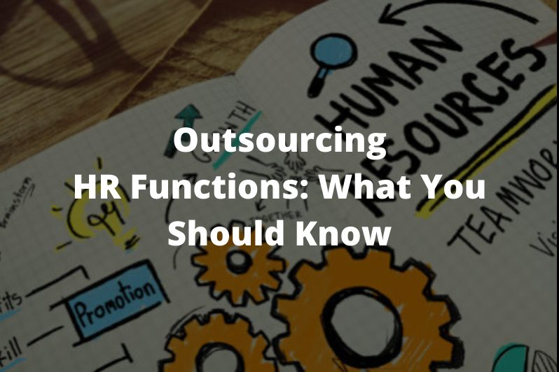 Outsourcin-HR-Functions_-What-You-Should-Know