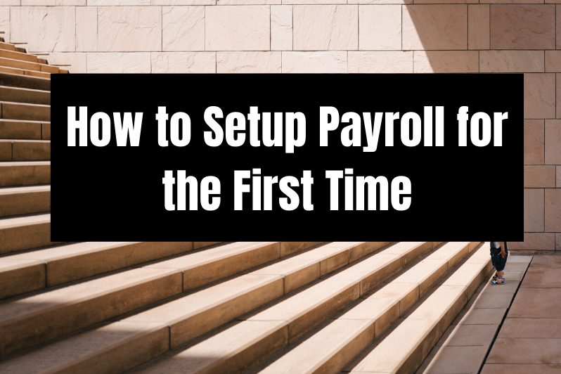 How to Setup Payroll for the First Time