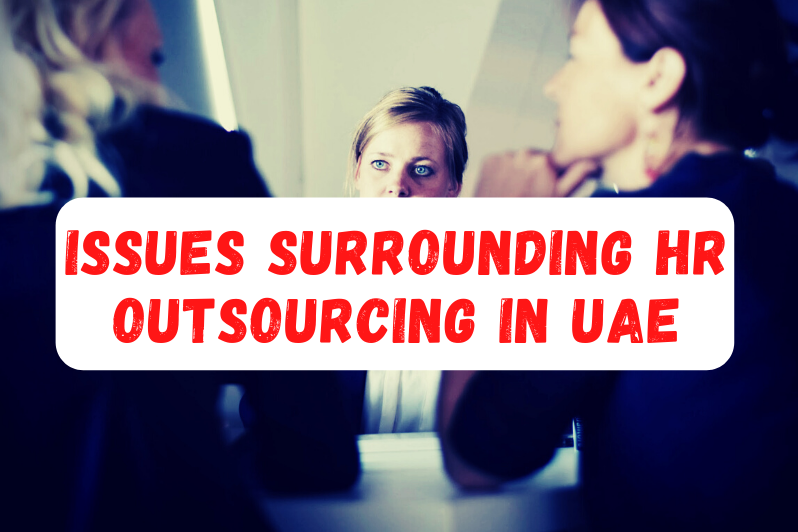 Common Issues Surrounding HR Outsourcing in UAE