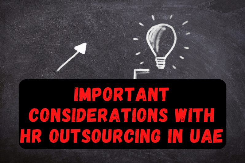 Important Considerations with HR Outsourcing in UAE