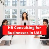 What You Should Know About HR Consulting in UAE