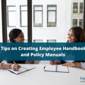 5 Tips on Creating Employee Handbooks and Policy Manuals
