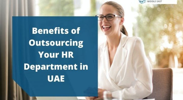 Benefits of Outsourcing Your HR Department in UAE