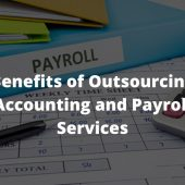 Top 10 Advantages of Outsourcing Accounting and Payroll Services