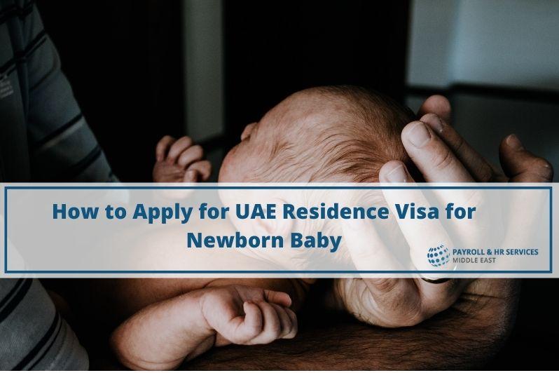 UAE Residence Visa for Newborn Baby