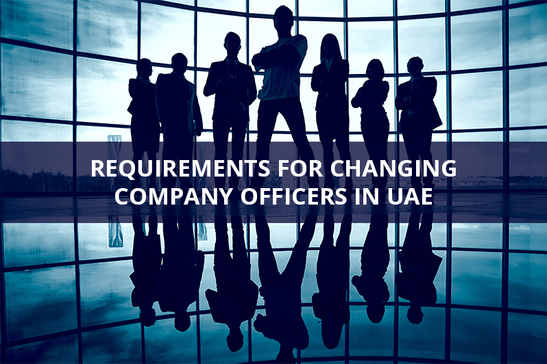 Requirements for changing company officers in UAE
