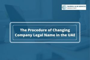 Changing Company Legal Name in UAE