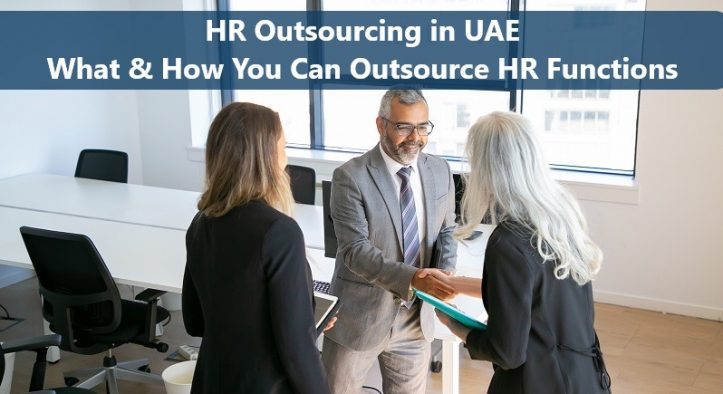 HR Outsourcing in UAE: What and How You Can Outsource HR Functions