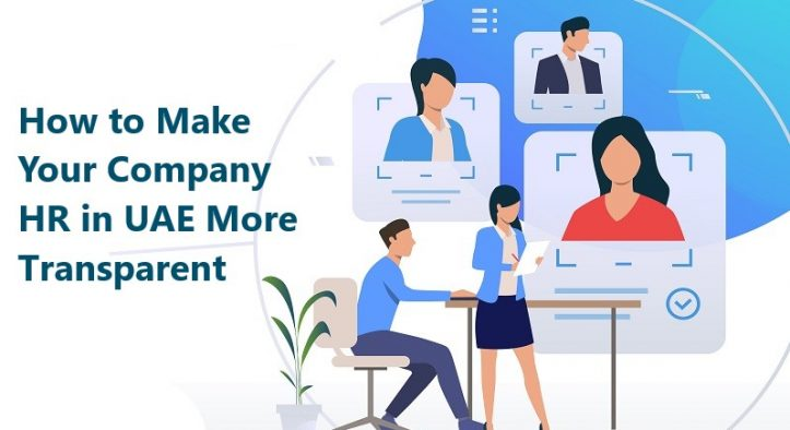 How to Make Your Company HR in UAE Be More Transparent