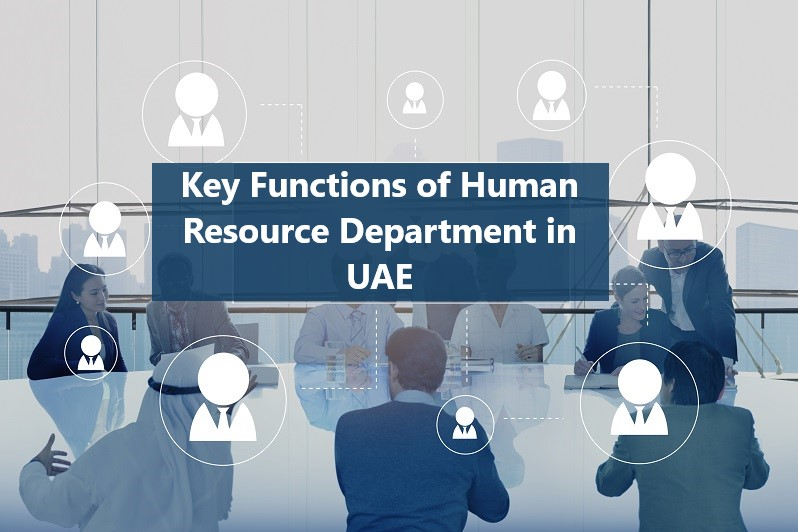Key Functions of a Human Resource Department in UAE