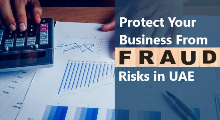 Fraud Risks in UAE You Need to Protect Your Business From