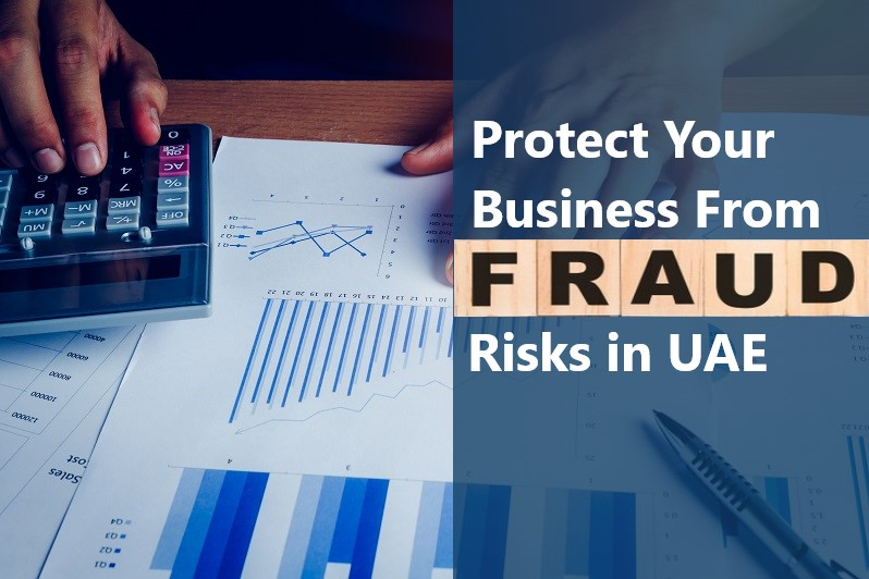 Protect Your Business From Fraud Risks in UAE