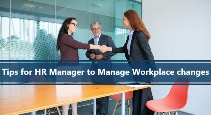 Tips for an HR Manager to Effectively Manage Change Within the Workplace