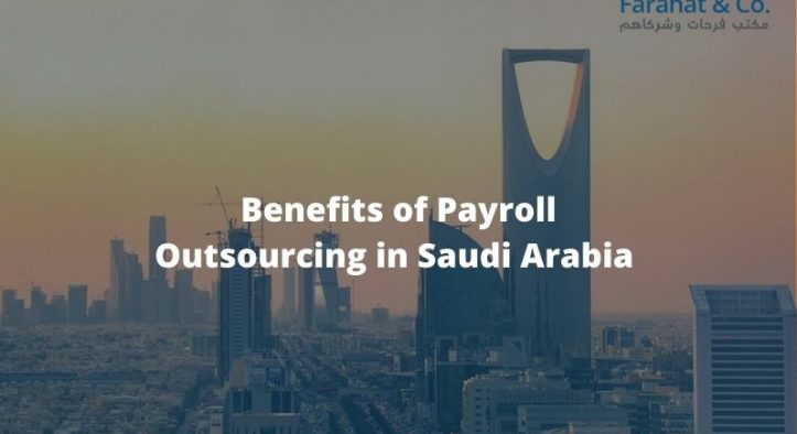 Benefits of Payroll Outsourcing in Saudi Arabia