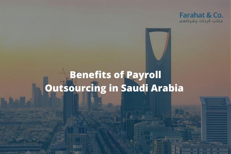 Payroll Outsourcing in Saudi Arabia